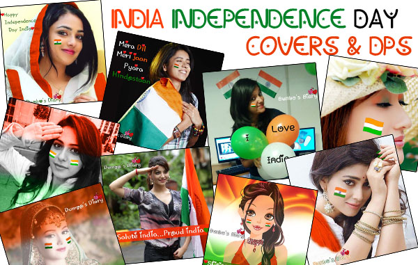 India independence day DPs and FaceBook Cover photos